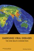 Emerging viral diseases : the one health connection : workshop summary