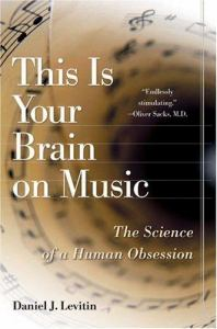 This is Your Brain on Music: The Science of a Human Obsession (cover)