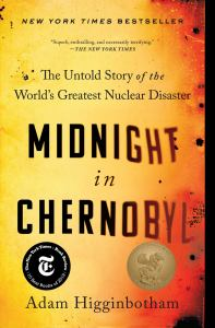 Midnight in Chernobyl: The Untold Story of the World's Greatest Nuclear Disaster (cover)