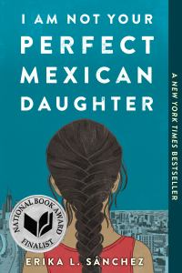 I Am Not Your Perfect Mexican Daughter (cover)